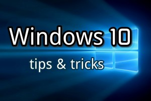 (Pre) Windows 10 Tips & Tricks